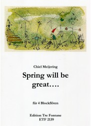 Spring will be great...