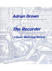 The Recorder A Basic Workshop Manual