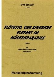 Flototto, der singende Elefant im Muckenparadies