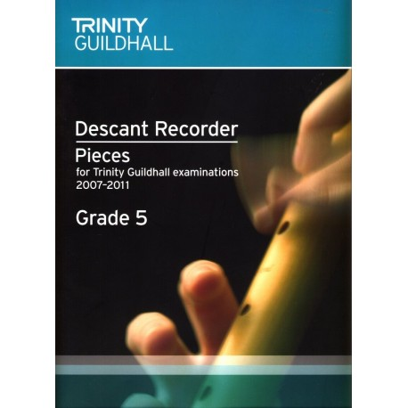 Descant Recorder Exam Book Grade 5 (Trinity Guildhall Examinations 2007-2011)