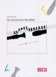 Die dynamische Blockflote (The Dynamics of the Recorder)