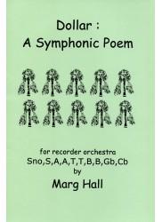 Dollar: A Symphonic Poem