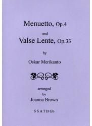 Menuetto Op. 4 & Valse Lente Op.33