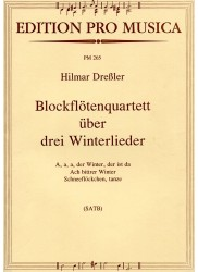 3 Wintery  Songs for Recorder Quartet