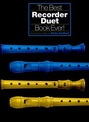 The Best Recorder Duet Book Ever