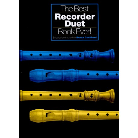 The Best Recorder Duet Book Ever