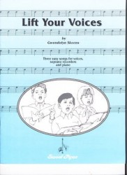 Lift Your Voices: Three Easy Songs for voices, soprano recorders and piano