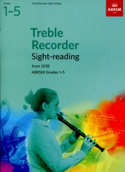 Treble Recorder Sight-Reading Grades 1 -5 ABRSM
