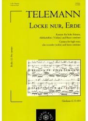 Locke nur, Erde