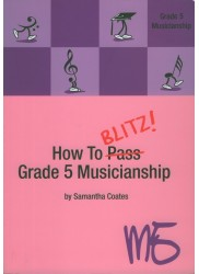 How To Blitz Grade 5 Musicianship