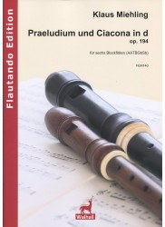 Praeludium und Ciacona in d minor Op 194