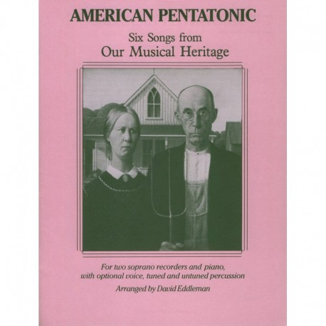 American Pentatonic: Six Songs from our musical heritage