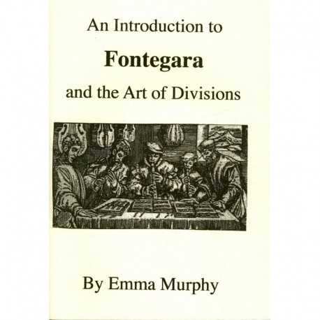 An Introduction to Fontegara and the Art of Divisions