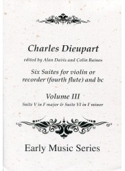 Six Suites for Violin or Recorder (fourth flute) and BC  Suite V in F Major & Suite VI in F minor