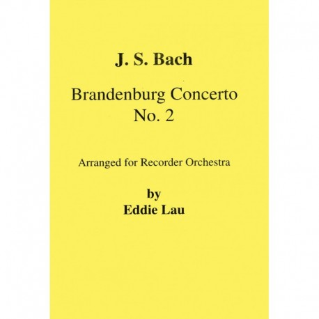 Brandenburg Concerto No. 2 for Solo Descant.  BWV-1047