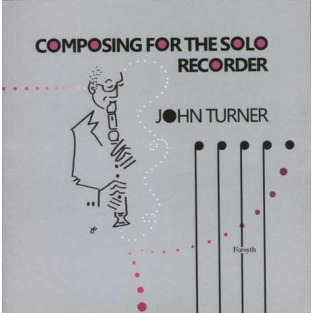 Composing for the Solo Recorder