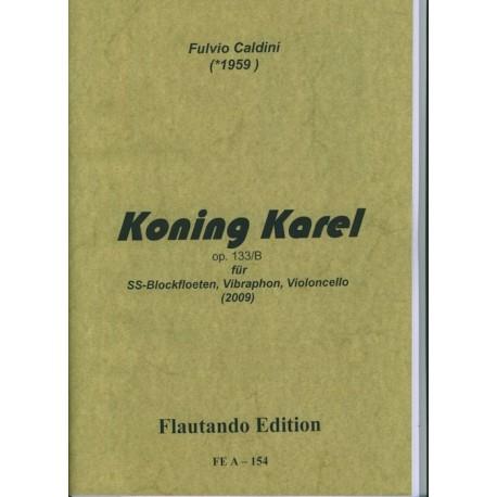Koning Karel Op. 133/B