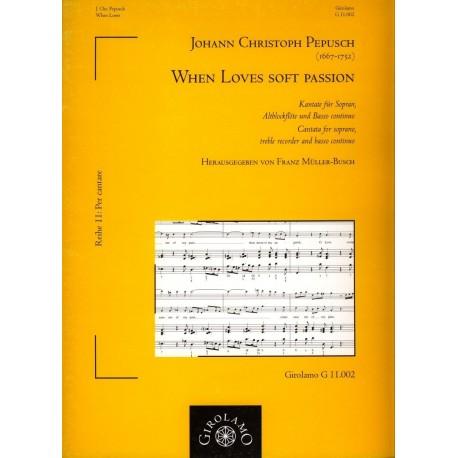 Cantata 'When Love's Soft Passion'