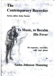 To Music, to Becalm his Fever