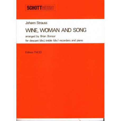 Wine, woman and song
