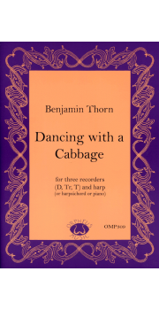 Dancing with a Cabbage