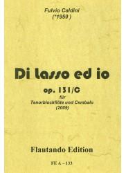 Di lasso ed io Opus 131/c