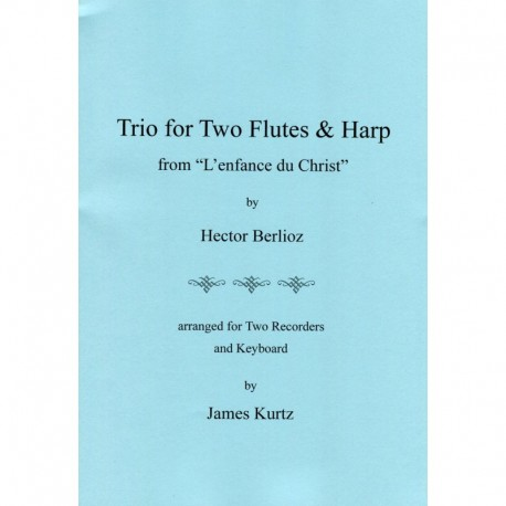 Trio for Two Flutes & Harp from L'enfance du Christ