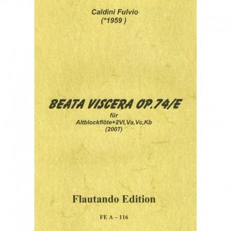 Beata Viscera Op 74/E