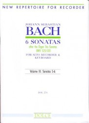 6 Sonatas after the Organ Trio Sonatas (BWV525-530) Vol III: Sonatas 5-6