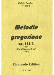 Melodie gregoriane Op 135/B