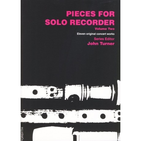 Pieces for Solo Recorder Volume 2: Eleven Original Concert Works