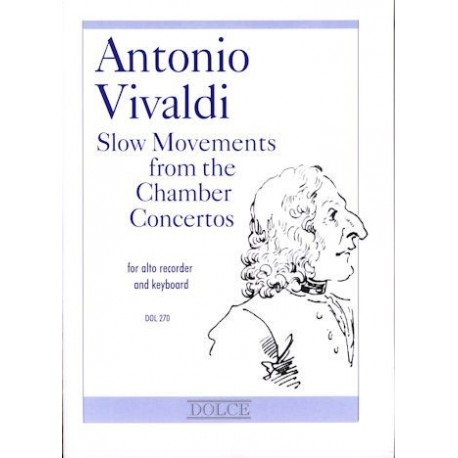 Slow movements from the Chamber Concertos