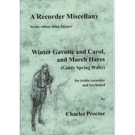 Winter Gavotte and Carol, March Hares (Giddy Soring Waltz)