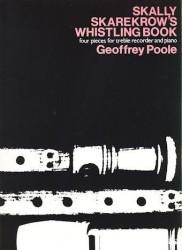 Skally Skarekrow's Whistling Book