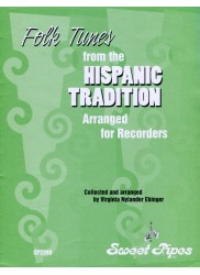 Folk Tunes From the Hispanic Tradition