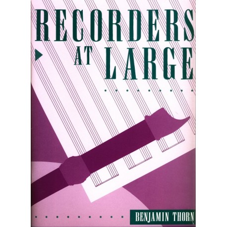 Recorders at Large Vol 1