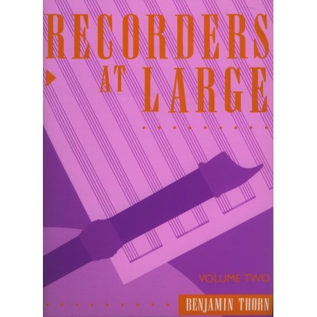 Recorders at Large Vol 2