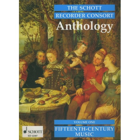 Schott Recorder Consort Anthology: Fifteenth-Century Music Vol 1