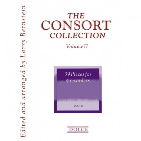 The Consort Collection: Volume II: 36 Pieces for 5 Recorders