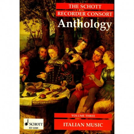 Schott Recorder Consort Anthology: Italian Music Vol 3