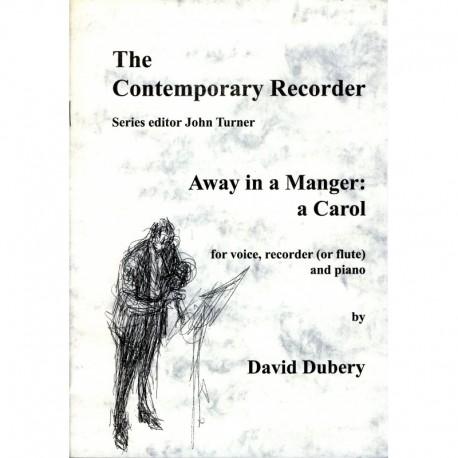 Away in a Manger: a Carol