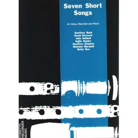 Seven Short Songs for voice, Recorder and Piano