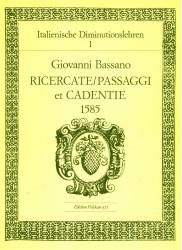 Italian Diminution Tutor, Vol 1. Giovanni Bassano, Ricercatem Passagi et Cadentie 1558.