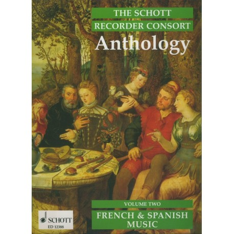 Schott Recorder Consort Anthology: French and Spanish Music Vol 2
