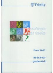 Specimen Ear Tests Book 4, Grades 6 - 8