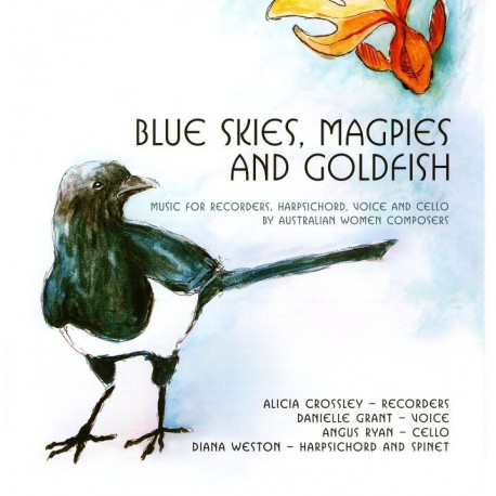 Blue Skies, Magpies and Goldfish
