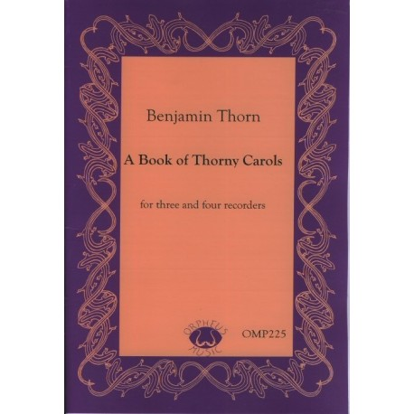 A Book of Thorny Carols