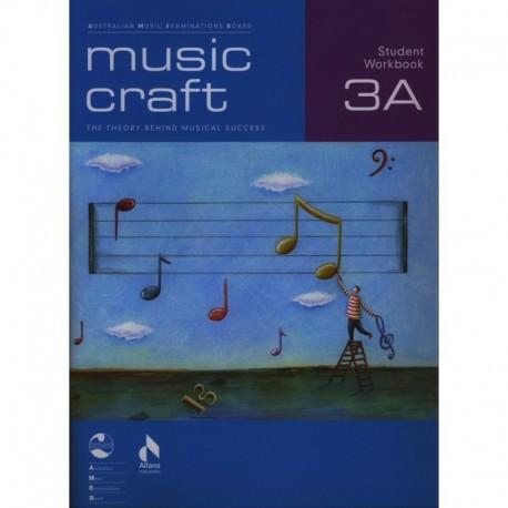 Music Craft Student Workbook 3 A