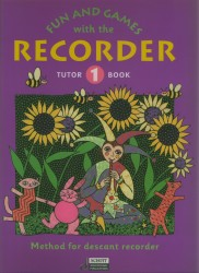 Fun and Games with the Recorder Vol 1 Tutor