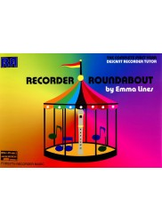 Recorder Roundabout, The Complete First Year Descant Recorder Tutor